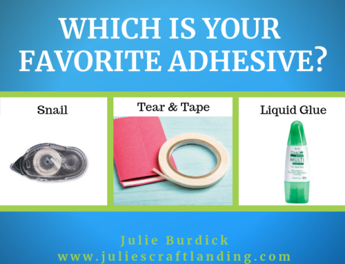 Which is your favorite adhesive?