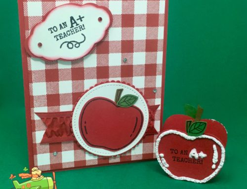FB Live Aug 17, 2019 – Teacher Card & Apple Treat Holder